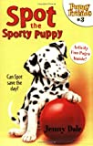 img - for Spot the Sporty Puppy (Puppy Friends #3) book / textbook / text book