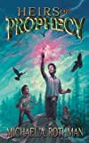 Heirs of Prophecy (The Prophecies Series)