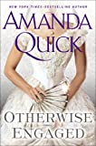 Otherwise Engaged	 by  Amanda Quick in stock, buy online here