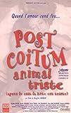 echange, troc Post coitum, animal triste [VHS]