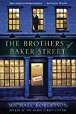 The Brothers of Baker Street: A Mystery (The Baker Street Letters)