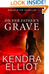 On Her Father's Grave (Rogue River No...