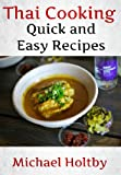 Thai Cooking: Quick and Easy Recipes