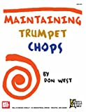 img - for Maintaining Trumpet Chops book / textbook / text book