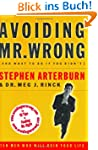 Avoiding Mr. Wrong (and What to Do If...