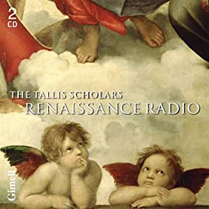 Renaissance Radio (47 Radio-Friendly Tracks) (Tallis Scholars, Peter Phillips) (Gimell: CDGIM212)