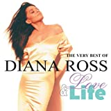 Diana Ross Love & Life/the Very Best of