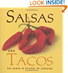 Salsas and Tacos: Santa Fe School of...