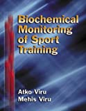Atko Viru Biochemical Monitoring of Sport Training
