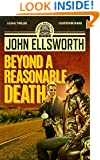 Legal Thriller: Beyond a Reasonable Death, a Novel: (Courtroom Drama) (Thaddeus Murfee Legal Thriller Series Book 2)