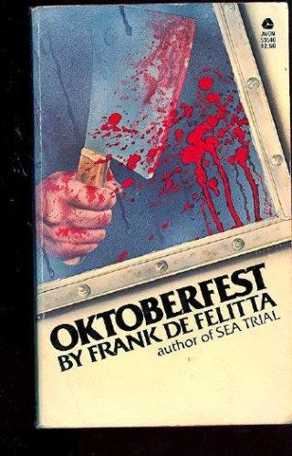 Oktoberfest, Frank De Felitta