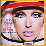 Keeps Gettin Better: A Decadeby Christina Aguilera