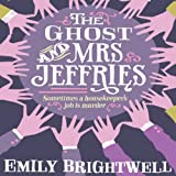 The Ghost and Mrs Jeffries: Mrs Jeffries, Book 3 (Unabridged)
