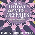 The Ghost and Mrs Jeffries: Mrs Jeffries, Book 3 (       UNABRIDGED) by Emily Brightwell Narrated by Deryn Edwards
