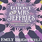 The Ghost and Mrs Jeffries: Mrs Jeffries, Book 3 | Emily Brightwell