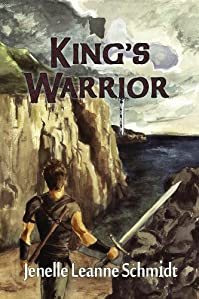 King's Warrior by Jenelle Leanne Schmidt ebook deal