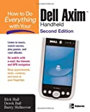 img - for How to Do Everything with Your Dell Axim Handheld, Second Edition book / textbook / text book