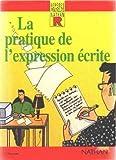 echange, troc Reperes pratiques - La pratique de l'expression écrite