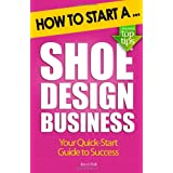How to Start a Shoe Design Business ~ Becci Rolli
