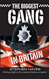 The Biggest Gang in Britain - Shining a Light on the Culture of Police Corruption