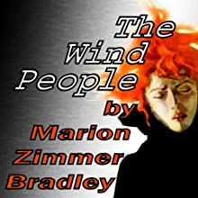 The Wind People (       UNABRIDGED) by Marion Zimmer Bradley Narrated by Candace Platt