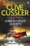 Clive Cussler Crescent Dawn: Dirk Pitt #21