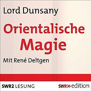 Orientalische Magie Hörbuch