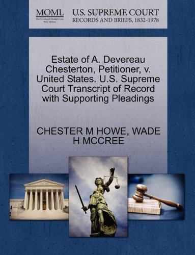 Estate of A. Devereau Chesterton, Petitioner, v. United States. U.S. Supreme Court Transcript of Record with Supporting Pleadings