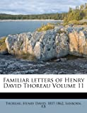 Familiar letters of Henry David Thoreau Volume 11