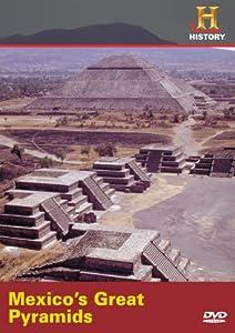 Mexico's Great Pyramids