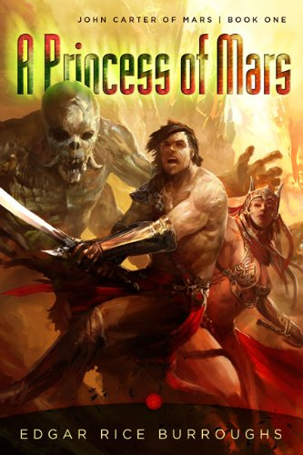 A Princess of Mars (John Carter of Mars, #1)