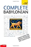 Complete Babylonian: A Teach Yourself Guide (Teach Yourself: Level 4)