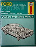 img - for Ford Cortina Mk.III 1600 and 2000 O.H.C.Owner's Workshop Manual (Service & repair manuals) by J. H. Haynes (1976-03-05) book / textbook / text book