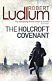 Robert Ludlum The Holcroft Covenant