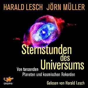 Sternstunden des Universums Hörbuch
