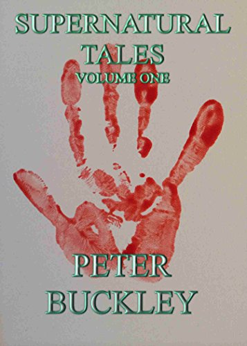 Supernatural Tales volume one by peter buckley