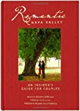 Romantic Napa Valley : An Insider's Guide for Couples