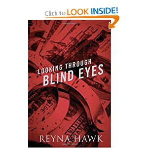 Looking Through Blind Eyes (Volume 1)