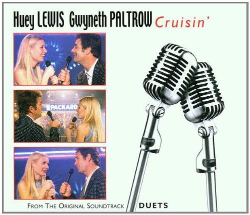 Gwyneth Paltrow & Huey Lewis - Cruisin / Feeling Alright / Beginnings-Endings - Zortam Music