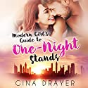 Modern Girl's Guide to One-Night Stands Audiobook by Gina Drayer Narrated by Lynn Barrington