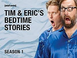 Tim & Eric's Bedtime Stories Season 1