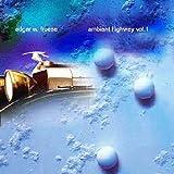 Ambient Highway Vol 1