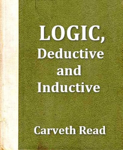 Logic: Deductive and Inductive