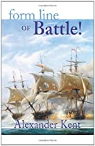 Form Line Of Battle!: The Richard Bolitho Novels (the Bolitho Novels Book 9)