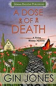 A Dose of Death: A Helen Binney Mystery (Helen Binney Mysteries Book 1)