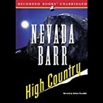 High Country (       UNABRIDGED) by Nevada Barr Narrated by Barbara Rosenblat