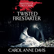 Twisted Firestarter (       UNABRIDGED) by Carol Anne Davis Narrated by Tara Ochs