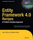 Entity Framework 4.0 Recipes: A Problem-Solution Approach