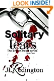 Solitary Tears (The Broken Heart Series Book 2)