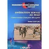 Opération Serval au Mali, L'intervention française décryptée